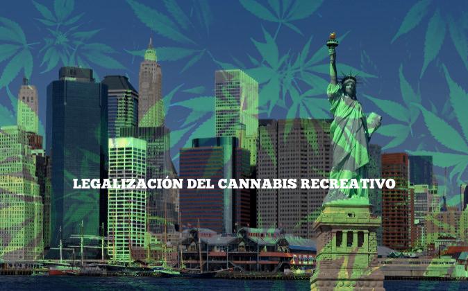 NUEVA YORK Y LA LEGALIZACIÓN DEL CANNABIS RECREATIVO