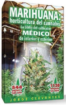 """Libro La Biblia """"marihuana Horticultura Del Cannabis"""" Jorge Cervantes"""